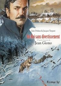 Jean Dufaux et Jacques Terpant - Un roi sans divertissement.