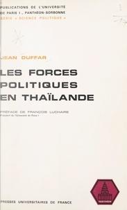 Jean Duffar et  Université de Paris I Panthéon - Les forces politiques en Thaïlande.