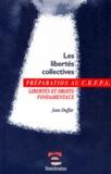 Jean Duffar - Les libertés collectives - Libertés et droits fondamentaux, examen d'entrée au CRFPA.