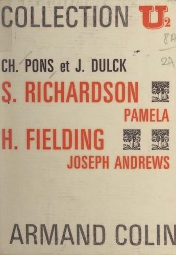 """Samuel Richardson, """"Pamela"""". Henry Fielding, """"Joseph Andrews"""""""