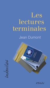 Jean Dumont - Les lectures terminales.