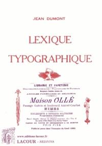 Jean Dumont - Lexique typographique - Complément du Vade-Mecum du typographe.