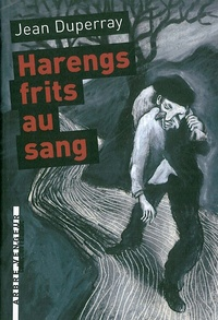 Jean Duperray - Harengs frits au sang.