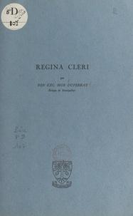 Jean Duperray et Hubert du Manoir - Regina cleri.