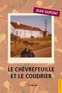 Jean Dupont - Le Chèvrefeuille et le Coudrier.