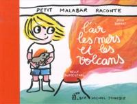 Petit malabar raconte lair, les mers et les volcans.pdf