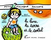 Petit Malabar raconte la lune, la terre et le soleil - Jean Duprat | Showmesound.org