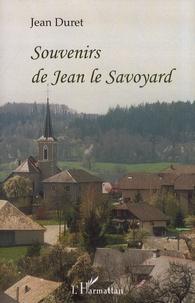 Jean Duret - Souvenirs de Jean le Savoyard - Compagnon menuisier du devoir.