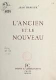 Jean Durieux - L'ancien et le nouveau.