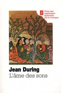 Jean During - L'âme des sons - L'art unique d'Ostad Elahi 1895-1974.
