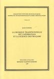 Jean During - La musique traditionnelle de l'Azerbayjan et la science des muqams.