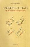 Jean During - Musiques d'Iran - La tradition en question.