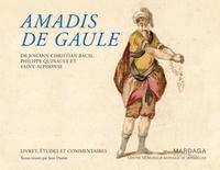 Jean Duron - Amadis de Gaule - De Johann Christian Bach, Philippe Quinault et Saint-Alphonse.