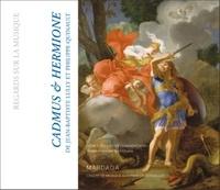 Jean Duron - Cadmus et Hermione - 1673.