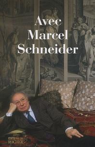 Jean Dutourd et Diane de Margerie - Avec Marcel Schneider.