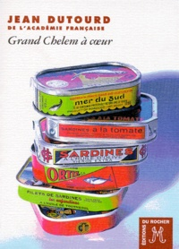 Jean Dutourd - Grand chelem à coeur.