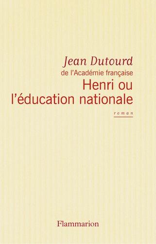 Henri ou l'Education nationale