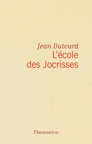 L'ECOLE DES JOCRISSES
