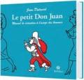 Jean Dutourd - Le Petit Don Juan - Manuel de séduction à l'usage des hommes.