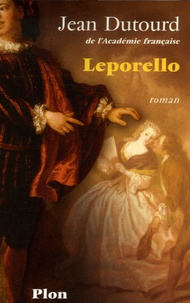 Jean Dutourd - Leporello.