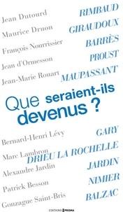 Jean Dutourd et Maurice Druon - Que seraient-ils devenus ?.