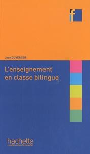 Jean Duverger - L'enseignement en classe bilingue.