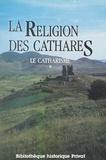 Jean Duvernoy et Jean Dieuzaide - Le catharisme (1). La religion des Cathares.
