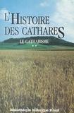 Jean Duvernoy et C. Barrilliot - Le catharisme (2). L'histoire des Cathares.