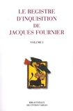 Jean Duvernoy - Le registre d'inquisition de Jacques Fournier - (Evêque de Palmiers) 1318 - 1325 ; Pack 3 volumes.