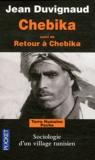 Jean Duvignaud - Chebika suivi de retour à Chebika 1990 - Changements dans un village du Sud tunisien.