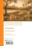 Jean Duvignaud - Le don du rien - Essai d'anthropologie de la fête.