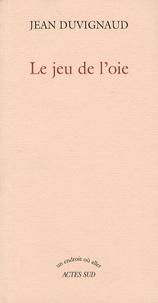 Jean Duvignaud - Le jeu de l'oie.