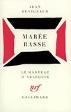 Jean Duvignaud - Marée basse - [Paris, Théâtre des Noctambules, 18 janvier 1956.