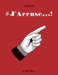 Jean Dytar - #J'accuse.