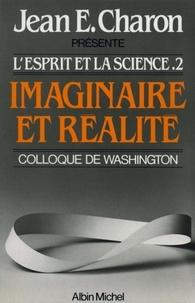 Jean E. Charon - Imaginaire et Réalité.
