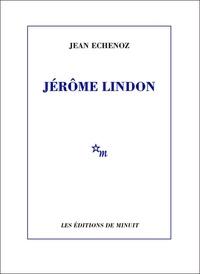 Jean Echenoz - .