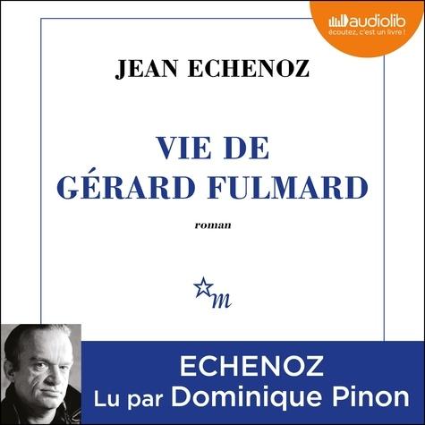 Vie de Gérard Fulmard