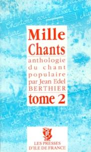Deedr.fr MILLE CHANTS. Tome 1, Anthologie du chant populaire Image