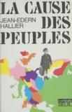 Jean-Edern Hallier et Claude Durand - La cause des peuples.