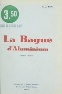 Jean Edo - La bague d'aluminium.