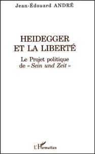 Heidegger et la liberté. - Le Projet politique de  Sein und Zeit .pdf