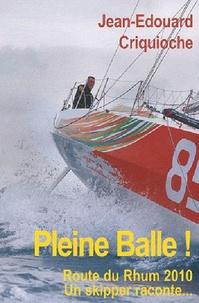 Pleine balle! - Route du Rhum 2010, un skipper raconte....pdf