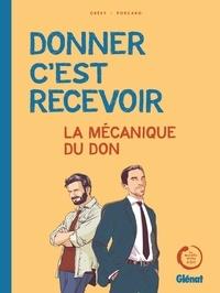 Donner c'est recevoir- La mécanique du don - Jean-Edouard Grésy |