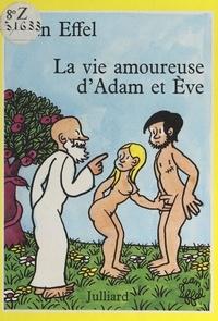 Jean Effel - La vie amoureuse d'Adam et Ève.