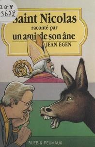 Jean Egen et Claude Lapointe - Saint Nicolas raconté par un ami de son âne.