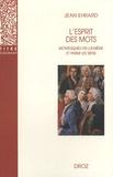 Jean Ehrard - L'esprit des mots - Montesquieu en lui-même et parmi les siens.
