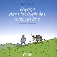 Jean Eimer - Voyage dans les Pyrénées avec un âne.