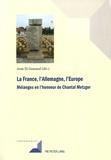 Jean El Gammal - La France, l'Allemagne, l'Europe - Mélanges en l'honneur de Chantal Metzger.