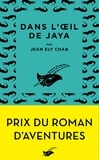 Jean Ely Chab - Dans l'oeil de Jaya.