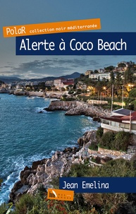 Jean Emelina - Alerte à Coco Beach.